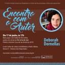 Encontro com o Autor recebe Deborah Dornellas
