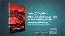 Lançamento do livro Repertório Bibliográfico sobre a Câmara dos Deputados