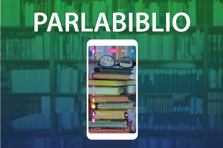 Parlabiblio: Uma Iniciativa das Bibliotecas da Câmara e do Senado.