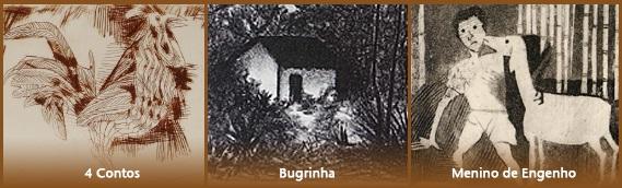 4 Contos - Bugrinha - Menino de Engenho