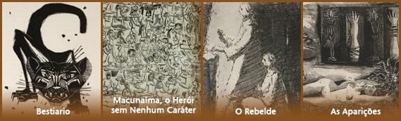 Bestiario; Macunaíma; O Rebelde; As Aparições