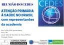 CEDES REALIZA REUNIÃO DO GRUPO DE ESTUDOS ATENÇÃO PRIMÁRIA À SAÚDE NO BRASIL COM REPRESENTANTES DA ACADEMIA NO DIA 5/9