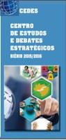 Deputado comenta balanço do Cedes sobre estudos realizados no biênio 2015-2016