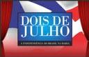 Dois de Julho — A Independência do Brasil na Bahia