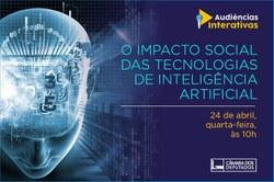 Inteligência artificial volta à pauta da CCTCI