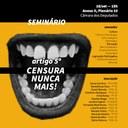 """18/09/2019 - Seminário """"Artigo 5º: censura nunca mais!"""""""