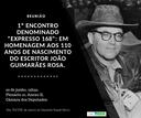 """1º """"Expresso 168"""": homenagem aos 110 anos do nascimento do escritor mineiro João Guimarães Rosa."""