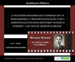 """5º ENCONTRO DENOMINADO """"EXPRESSO 168"""" - Apresentação do documentário """"Matheus Schmidt - Um Caso de Amor pelo Brasil"""""""