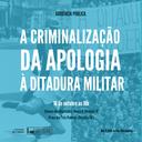 Audiência Pública - A criminalização da apologia à ditadura militar (16/10)