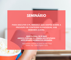 Seminário - Conteúdo audiovisual sob demanda (CAvD).
