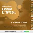 Comissão debaterá Racismo Estrutural em Audiência Pública