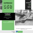 """Expresso 168 - 30 Anos do Caderno """"Vida & Arte"""" do Jornal """"O POVO"""" – Ceará"""