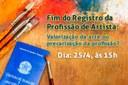 Seminário - Fim do Registro da Profissão de Artista: valorização da arte ou precarização da profissão? - 25/04/2018