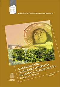 A Agricultura Familiar e o Direito Humano à Alimentação