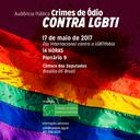 Amanhã é o Dia Internacional de Enfrentamento da LGBTIFobia! Participe da audiência da CDHM sobre o tema