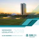 CDU e CAU/BR promovem 6° Seminário Legislativo de Arquitetura e Urbanismo dia 11/12