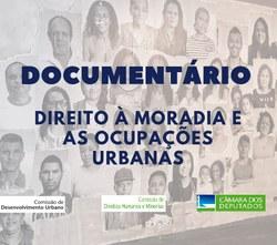CDU e CDHM lançam documentário sobre o direito à moradia e as ocupações urbanas