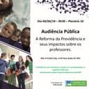 Audiência Pública, no dia 4 de abril, debate A Reforma da Previdência e seus impactos sobre os professores.