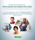 Abertas as inscrições para o Seminário Internacional Educação ao Longo da Vida