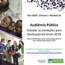 """Audiência Pública, em 14/05/19, a fim de debater """"As condições para a realização do Enem 2019""""."""