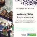 Audiência Pública, em 15/08/2019, sobre o tema: Programa Future-se