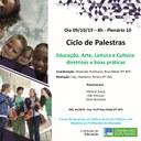 Palestra sobre o tema: Educação, Arte, Leitura e Cultura: diretrizes e boas práticas