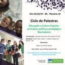 Palestra sobre o tema: Educação e Cultura Popular: princípios político-pedagógico libertadores