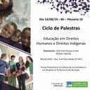 Palestra, em 14/08/19, sobre o tema: Educação em direitos humanos e direitos indígenas