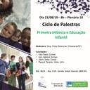 Palestra sobre o tema: Primeira Infância e Educação Infantil