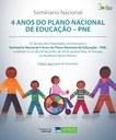 SEMINÁRIO NACIONAL 4 ANOS DO PLANO NACIONAL DE EDUCAÇÃO - PNE
