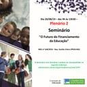 Seminário, em 20/08/2019, sobre o Futuro do Financiamento da Educação