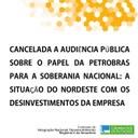 Cancelado debate sobre desinvestimentos da Petrobras no Nordeste