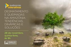 """CMADS realizou Seminário sobre""""Desmatamento e Queimadas na Amazônia: Tendência, Dinâmica e Solução"""""""