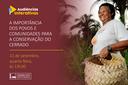 CMADS promoveu Seminário sobre a Importância dos povos e comunidades para a conservação do Cerrado