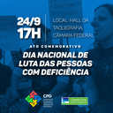 Comissão promove Ato Comemorativo pelo Dia Nacional de Luta das Pessoas com Deficiência