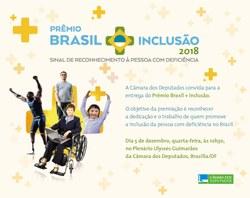Câmara entrega Prêmio Brasil Mais Inclusão 2018