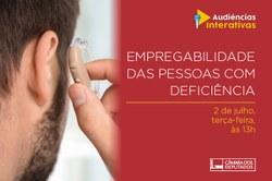 Comissão debaterá a Empregabilidade das Pessoas com Deficiência