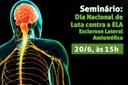 Esclerose Lateral Amiotrófica é tema de seminário da Comissão