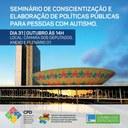Seminário de Conscientização e Elaboração de Políticas Públicas para Pessoas com Autismo