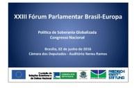 XXIII Fórum Parlamentar Brasil-Europa