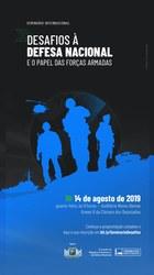Seminário Internacional: Desafios à Defesa Nacional e o papel das Forças Armadas