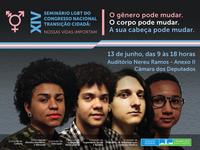 Comissão promove XIV Seminário LGBT do Congresso Nacional