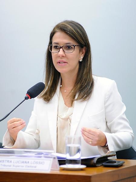 Audiência Pública e Reunião Ordinária. Ex-Ministra doTribunal Superior Eleitoral, Luciana Lóssio