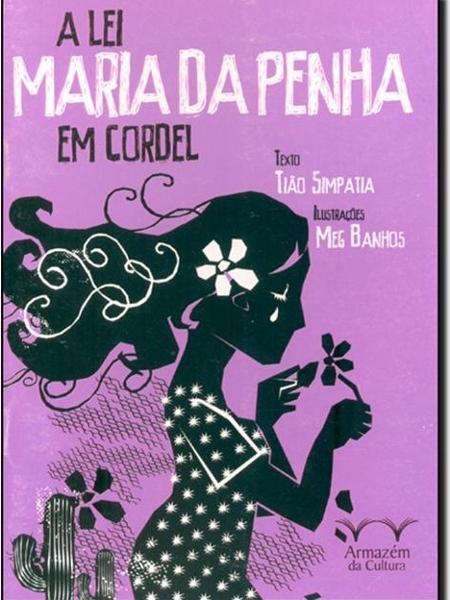 Literatura de cordel - Lei Maria da Penha